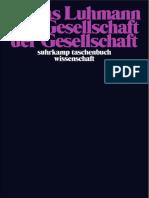 Die Gesellschaft der Gesellschaft (1. Band) by Niklas Luhmann (z-lib.org).pdf