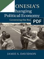 @BUKU.PELEDAK_Jamie S. Davidson - Indonesia's Changing Political Economy_ Governing the Roads-Cambridge University Press (2015)_@BUKU.PELEDAK.pdf