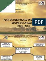 B BASES EN EN NUEVO MODELO PLAN DE DESARROLLO ECONÓMICO Y SOCIAL DE LA NACIÓN 2007-2013.ppt