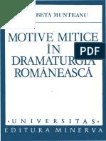 Motive mitice în dramaturgia românească by Munteanu, Elisabeta (z-lib.org).pdf