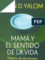 Mamá y el sentido de la vida-