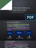 productos que oferta el sistema bancario