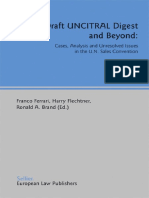 Ronald Brand, Franco Ferrari, Harry Flechtner - The Draft Uncitral Digest and Beyond_ Cases, Analysis and Unresolved Issues in the U.n. Sales Convention (2003)