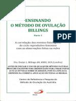 ENSINANDO O MÉTODO DE OVULAÇÃO BILLINGS Dra. Evelyn Billings PARTE 1