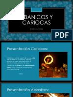 Presentació Abanicos y Cariocas
