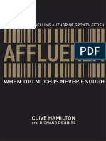 Affluenza When Too Much is Never Enough