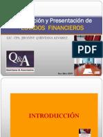 Preparación y Presentación de los Estados Financieros