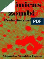 Cronicas zombi_ Preludios y ori - Conesa, Alejandro Arnaldos