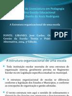 A estrutura organizacional de uma escola