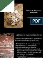 Métodos de Datação em Arquelogia - Adriana Schmidt Dias