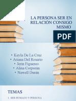 LA PERSONA SER EN RELACIÓN CONSIGO MISMO.pptx