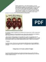 les 3 singes mystiques