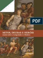 Mitos, deusas e hérois - ensaios sobre a antiguidade e o medievo.pdf