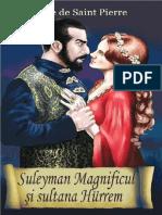 Isaure de Saint Pierre - Suleyman Magnificul si sultana Hurrem.pdf · versione 1.pdf