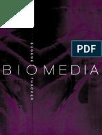 Eugene Thacker-Biomedia (Electronic Mediations)-Univ Of Minnesota Press (2004).pdf