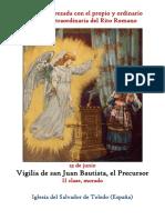 23 de Junio. Vigilia de San Juan Bautista. Propio y Ordinario de la santa misa