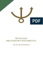 Jan van Rijckenborgh - Wyznanie Braterstwa Różokrzyża Ezoteryczna analiza Fama Fraternitatis R.C