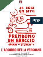 Testo integrale dell'accordo firmato a Fiat Mirafiori (da un opuscolo distribuito dalla Fiom Cgil davanti alla fabbrica torinese)