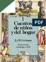 Hermanos Grimm - CUENTOS DE NIÑOS Y DEL HOGAR, Tomo I. Editorial Anaya