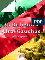 As religiões afro-gauchas