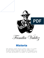 Historia de la mafia Valdez