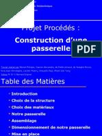 PresProjProc - Construction passerelle
