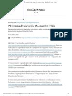 PT reclama de fake news; PSL mantém crítica - 18_10_2018 - Poder - Folha