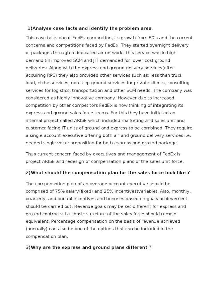 fedex sales force integration Sales force integration at fedex (a) none more essential compared to formulation of the new comp plan that does not only determined the sales force's effort but.