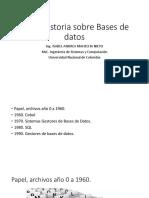 Breve historia sobre Bases de datos