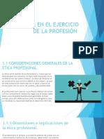 ÉTICA EN EL EJERCICIO DE LA PROFESIÓN.ppt