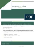 Metodologia da Pesquisa Científica - Unidade 1 - Módulo 1- Conceitos Base