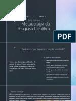 Metodologia da Pesquisa Científica - Unidade 2 - Módulo 4 - Revisão de Literatura