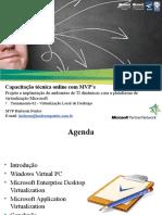 Treinamento 02 - Virtualização Local de Desktops