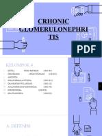 CRHONIC GLOMERULONEPHRITIS_kelompok 4