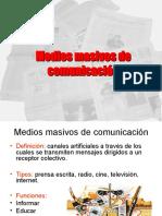 242004610-58314507-Medios-masivos-de-comunicacion-primero-medio-ppt.ppt