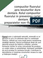 Actiunea compusilor fluorului asupra tesuturilor dure dentare