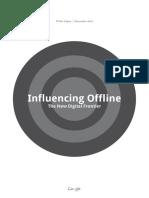Influencing Offline_The New Digital Frontier