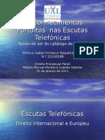 Conhecimentos Fortuitos nas Escutas Telefónicas