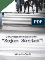 William MacDonald - O Mandamento Esquecido Sejam Santos