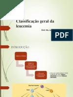 aula classificacao geral de leucemias .ppt