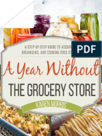 A Year Without the Grocery Store_ A Step by Step Guide to Acquiring, Organizing, and Cooking Food Storage ( PDFDrive.com )