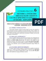 LP 6 - Metodica instruirii mijloacelor tehnico-tactice specifice fazei I-a a