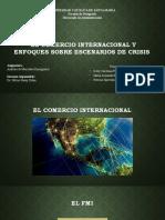 EL COMERCIO INTERNACIONAL Y ENFOQUES SOBRE ESCENARIOS 1206