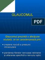 Oftalmologie - GLAUCOMUL, USMF 2010