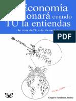 Hernandez Jimenez, Gregorio - La economia funcionara cuando tu la entiendas [45308] (r1.0)