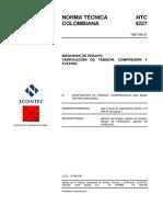 NTC 4227 Máquinas de Ensayo. Verificación de Tensión, Compresión y Flexión