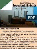 MASA HECTOLITRICA-Modulul II Efectuarea analizelor specifice în industria de morărit, panificaţie şi produse făinoase-cls  a-XI-a