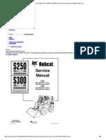 BOBCAT S250 SKID STEER LOADER Service Repair Manual S_N 526111001 & A…