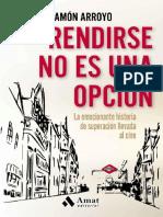 Arroyo Prieto Ramon - Rendirse No Es Una Opción