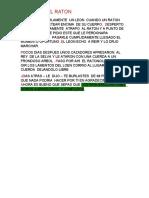 DORMIA TRANQUILAMENTE  UN LEON  CUANDO UN RATON  EMPEZO A JUGUETEAR ENCIMA  DE SU CUERPO.docx